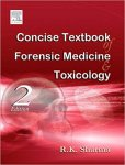 Concise Textbook of Forensic Medicine & Toxicology
