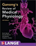 Ganong's Review of Medical Physiology, 24th Edition