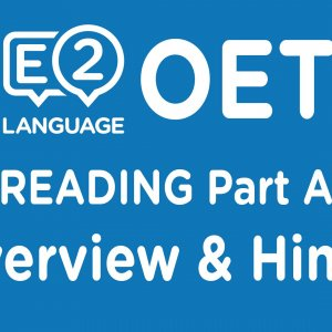 OET Reading Part A Overview & Hints!