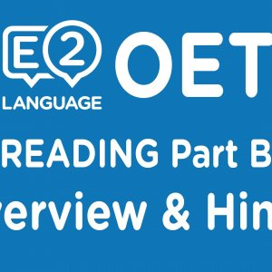 OET Reading Part B Overview & Hints!