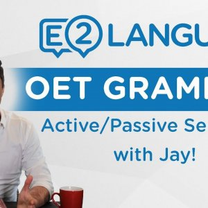OET Writing: Grammar | ACTIVE AND PASSIVE SENTENCES with Jay!